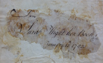 The Holy Bible, Containing the Old and New Testaments … Edinburgh : Printed by Alexander Kincaid, 1772 (detail of signature of Sarah Wight), North Family, Mount Lebanon, New York, Shaker Museum | Mount Lebanon, NY, 1960.12747.1