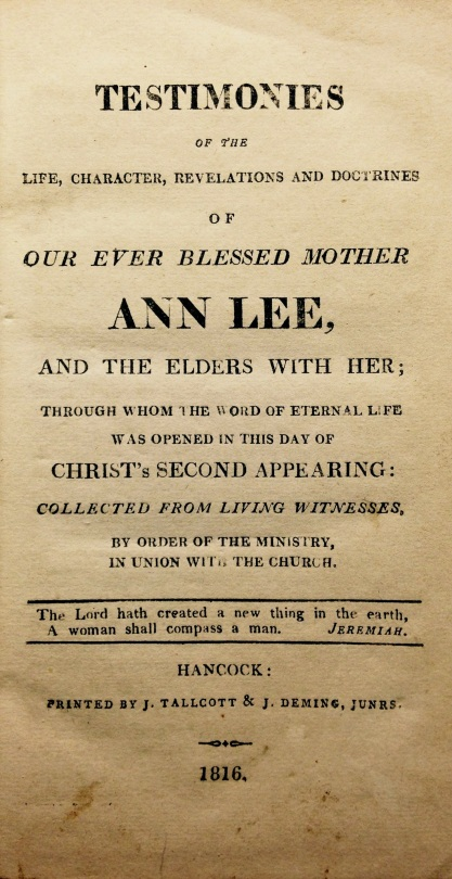 Testimonies of Our Ever Blessed Mother Ann Lee
